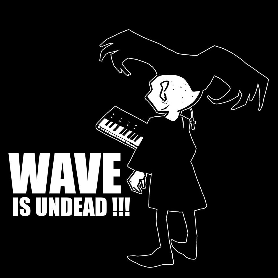 Wave is Undead